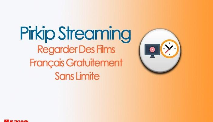 Pirkip Streaming - Des Films Français Streaming Sans Limite